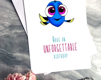 Unforgettable Birthday - Disney Birthday Card - Cute Card - Dory - Finding Dory