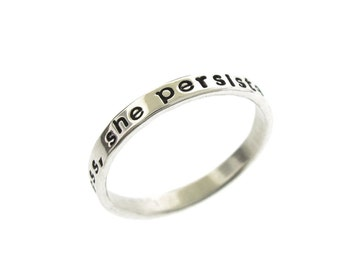 Nevertheless, She Persisted ring,  hand stamped ring in sterling silver by Kathryn Riechert