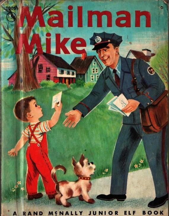 Mailman Mike a Rand McNally Junior Elf Book - Mabel Watts - Jean Tamburine - 1959 - Vintage Kids Book