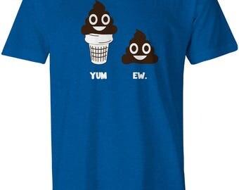 """Poop emoji """"Yum. Ew."""" T-shirt"""