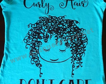Curly Hair, Don't Care! Other finishes and colors available!