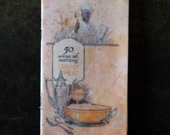 1924 50 Ways Of Serving Cream Of Wheat Recipe Booklet