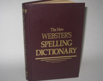The New Webster's Spelling Dictionary 1986 Vintage