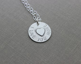 I love you more necklace - sterling silver - Hand stamped Circle disc with soldered heart in center - Gift for her - Simple minimalist