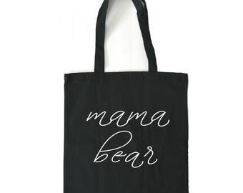 mothers day gift, tote bag, black tote bag, canvas tote bag, mama bear, gifts for mom, gift for mom, gift for mother