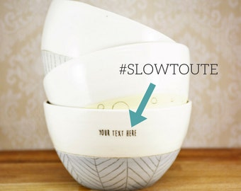 Coffee bowl #SLOWTOUTE. Large ceramic bowl with funny quote #SLOWTOUTE. Cafe au lait bowl, pastel and geometric patterns.