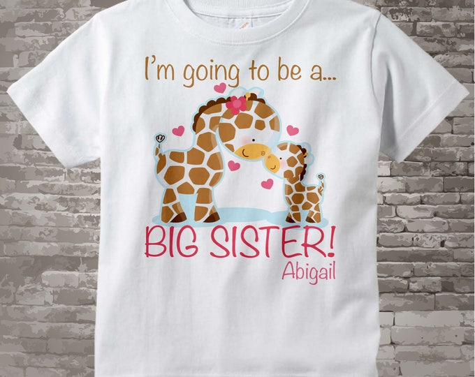 I'm Going to Be A Big Sister Shirt or Onesie, Personalized Big Sister Giraffe Shirt with Little Brother or Unknown Gender Baby 01062012a