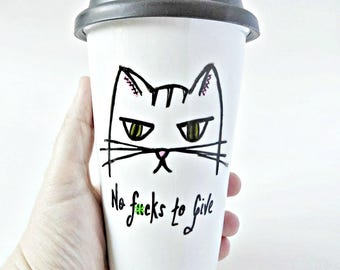 Funny Travel Mug, No F*cks To Give, Cat Mug, Coffee Mug With Lid, Ceramic, Swear Words, Cat Lover, Cat Lady, Grumpy, Sarcasm, Snarky, Mature