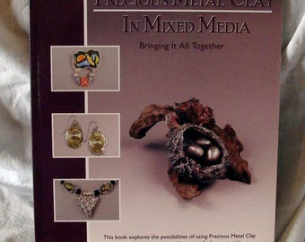 Sale book Precious Metal Clay in Mixed Media by Mary Ann Devos  PMC design Jewely