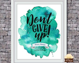 JW 2017 Convention Print Art/Don't Give Up/ JW Baptism/ Printable Art/ Typography Print/ Modern Wall Print/ Digital Download