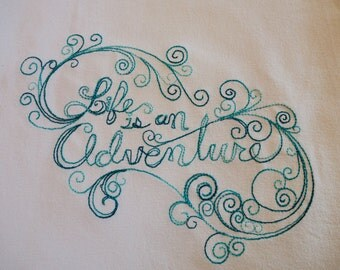 Proceeds To Charity <o>  Life Is An Adventure  <Uplifting Quote> Kitchen Towel