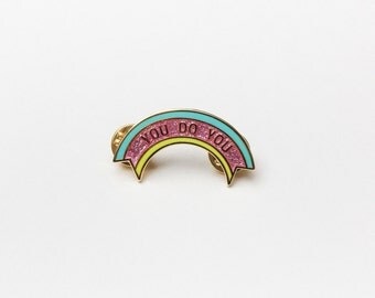 Sassy Flair: You Do You Rainbow Enamel Lapel Pin - Button