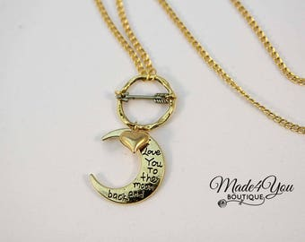 Love You To The Moon - Gold or Silver Necklace - Moon Mothers Necklace