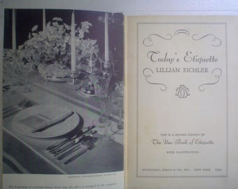 Today's Etiquette by Lillian Eichler 1930s 1940s Etiquette Book Manners and Deportment
