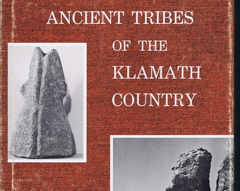 Ancient Tribes Klamath Country Book 1968 1st ed Am PNW OR CA Native Am History Archaeology
