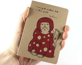 Yayoi Kusama Notebook, Artist Notebook, Yayoi Kusama Quote, Cat Notebook, Small Notebook