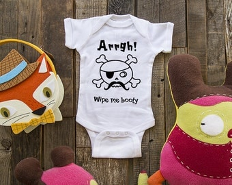 Arrgh.  Wipe me booty Pirate cute funny baby one piece shirt baby gift under 20