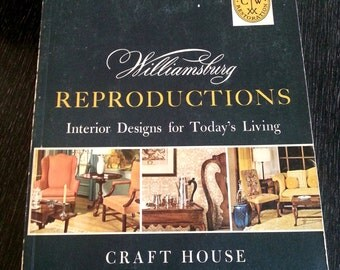 Colonial Williamsburg reproductions interiors catalog by Craft House 1966