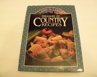 Land O Lakes Treasury of Country Recipes by Cookery Staff 1992 Hardcover