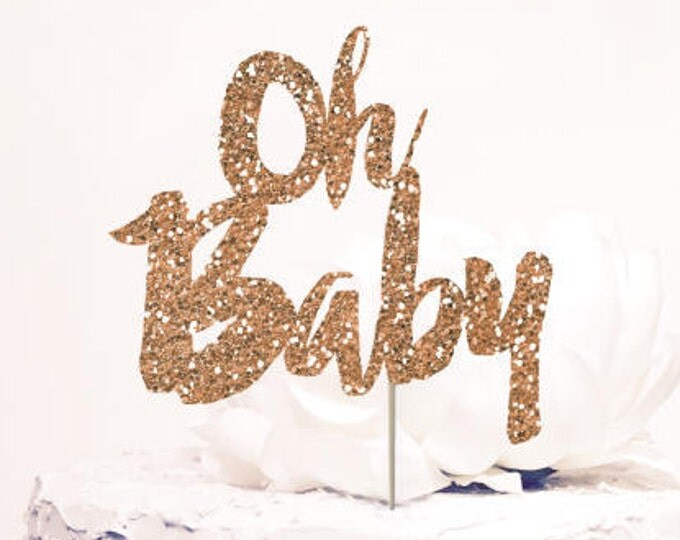 Oh Baby Cake Topper. Chic baby shower decor. Rose Gold Glitter Sparkle. Cursive Script letter.