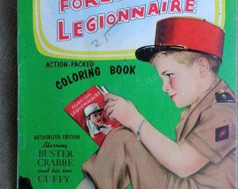 Vintage Color Book Buster Crabbe Foreign Legionnaire  1956 Frantel Abbott Authorized Edition