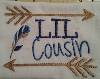Lil cousin machine embroidered shirt....newborn....cousin....baby....family
