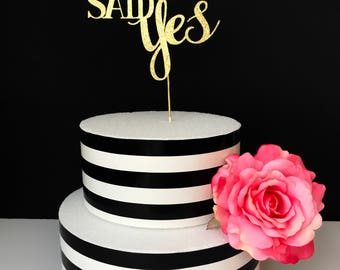 She said yes cake topper- bridal shower cake topper