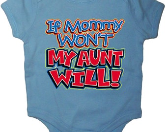 Funny saying baby shirt funny Aunt shirt from auntie infant tee