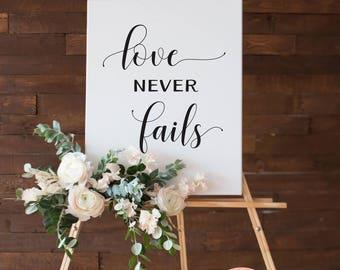 Love Never Fails Sign • Wedding Scripture Poster • 1 Corinthians 13 • 5x7, 8x10, 16x20, 18x24, 24x36