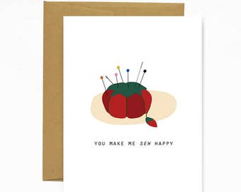You Make Me Sew Happy - notecard