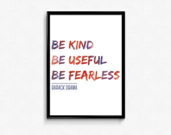 Obama: Be Kind, Be Useful, Be Fearless