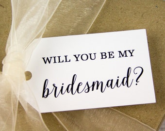 Will you be my bridesmaid tags - will you be my flower girl tags - maid of honor tags - matron of honor - bridal party tags -
