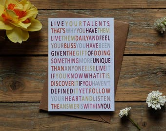 Mindful Gift Card - Live your talents , inspiring, graduation card, mindfully inspired, inspirational - A6 - made in the west of Ireland