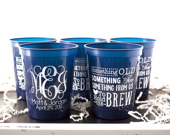 Something Old Something New Cups, Custom Cup, Monogram Cups, Wedding Favor Cup, Personalized Plastic Cup, Reception Cup, Wedding Favor Cup
