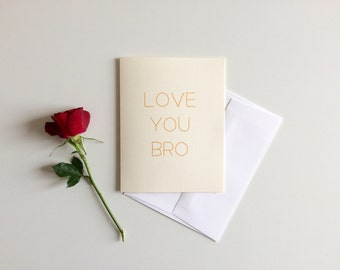 Love You Bro Card
