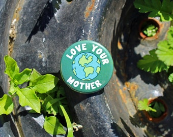 Love Your Mother - Pinback or Magnet Button