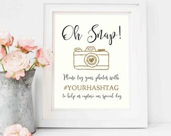Wedding hashtag printable/ Wedding printable/ reception signage/ wedding reception hastag print/ Oh snap printable/ gold wedding/