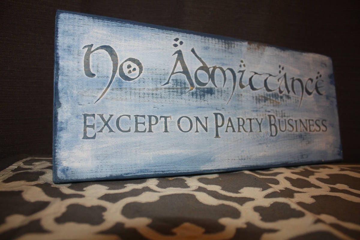 Lord Of The Rings Home Decor Sign: No Admittance