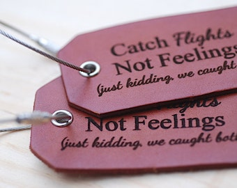 Future Husband Gift - Leather Luggage Tag, For Boyfriend, Travel, Catch Fights Not Feelings, Personalized Long Distance Relationship Gift,