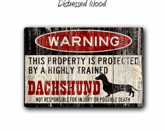 Dachshund Sign,Funny Metal Signs,Dog warning Sign,Funny Dog sign,Protected by,dachehound,Warning Sign,Dachshund gift,SS1_029