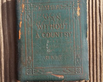 1920's Leather Library Mini Book Man Without A Country by Edward Everett Hale