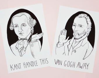 """THE DUO-  """"Kant Handle This"""", """"Van Gogh Away"""", the sassy duo package"""