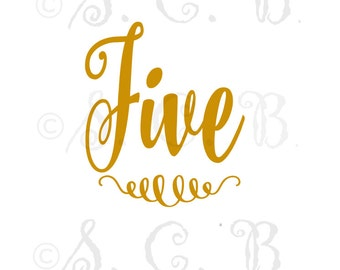 five  SVG cutting file / fifth birthday cutting file/ SVG File download / cricut / silhouette/ birthday svg file