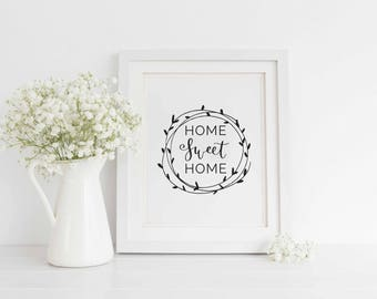 Home Sweet Home Printable, Farmhouse Printable, Welcome home print, Home Sweet Home wall art, Calligraphy print, Art Print Instant Download
