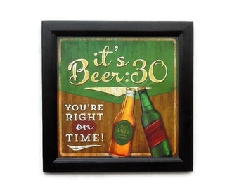 Beer Sign, It's Beer 30, Bar Decor, Funny Sign, Man Cave Art, Art Print, Wall Hanging, Handmade, 14X14, Custom Wood Frame,  Made in the USA