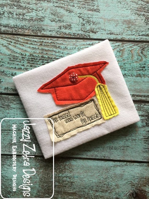 The tassel was worth the hassle graduation cap Shabby Chic applique embroidery design - graduation appliqué design - graduation cap appliqué