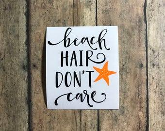 beach hair / decal / beach hair don't care / messy hair / beach / ocean / summer / vinyl /