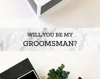 Groomsmen Gift Box Groomsmen Proposal Will You Be My Groomsman Box Groomsmen Box Gifts for Groom Dad Father  (EB3193BPW) EMPTY inside