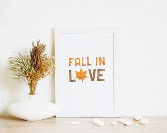 Art Print, Fall in Love   Art gift, Fall art, Fall Home Decor, Printable gift, Orange art print, Fall Gift, Love Wall Art, Autumn home decor