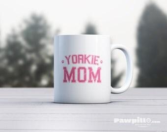 Yorkie Mug - Dog Mug - Dog Lover Mug - Yorkie Dad - Yorkie Mom- Yorkie Gift - Dog Gift for Yorkie - Yorkie Dog Gift - Yorkshire Terrier